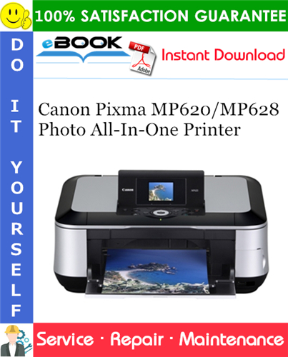 Thumbnail ☆☆ Best ☆☆ Canon Pixma MP620/MP628 Photo All-In-One Printer Service Repair Manual