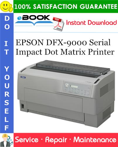 Thumbnail ☆☆ Best ☆☆ EPSON DFX-9000 Serial Impact Dot Matrix Printer Service Repair Manual