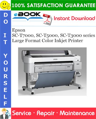 Thumbnail ☆☆ Best ☆☆ Epson SC-T7000, SC-T5000, SC-T3000 series Large Format Color Inkjet Printer Service Repair Manual