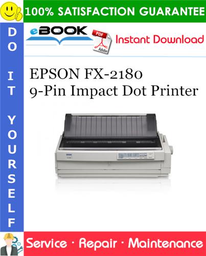 Thumbnail ☆☆ Best ☆☆ EPSON FX-2180 9-Pin Impact Dot Printer Service Repair Manual