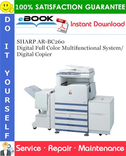 Thumbnail ☆☆ Best ☆☆ SHARP AR-BC260 Digital Full Color Multifunctional System/Digital Copier Service Repair Manual