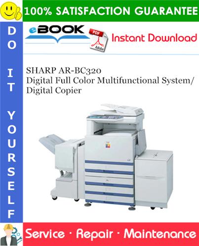 Thumbnail ☆☆ Best ☆☆ SHARP AR-BC320 Digital Full Color Multifunctional System/Digital Copier Service Repair Manual