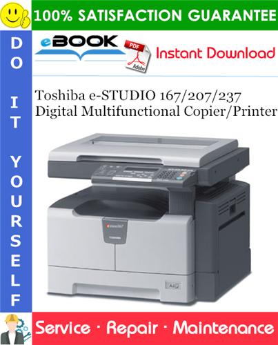 Thumbnail ☆☆ Best ☆☆ Toshiba e-STUDIO 167/207/237 Digital Multifunctional Copier/Printer Service Repair Manual