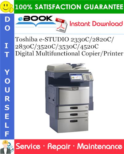 Thumbnail ☆☆ Best ☆☆ Toshiba e-STUDIO 2330C/2820C/2830C/3520C/3530C/4520C Digital Multifunctional Copier/Printer Service Repair Manual