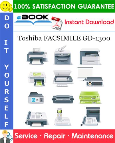 Thumbnail ☆☆ Best ☆☆ Toshiba FACSIMILE GD-1300 Service Repair Manual