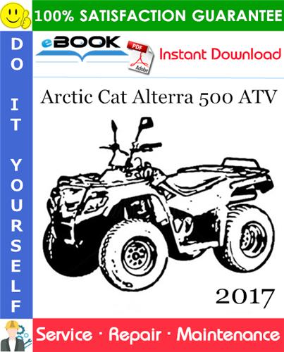 Thumbnail ☆☆ Best ☆☆ 2017 Arctic Cat Alterra 500 ATV Service Repair Manual