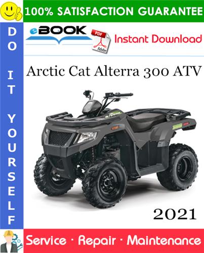 Thumbnail ☆☆ Best ☆☆ 2021 Arctic Cat Alterra 300 ATV Service Repair Manual
