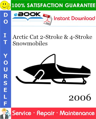 Thumbnail ☆☆ Best ☆☆ 2006 Arctic Cat 2-Stroke & 4-Stroke Snowmobiles Service Repair Manual