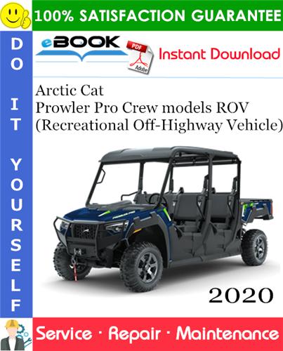 Thumbnail ☆☆ Best ☆☆ 2020 Arctic Cat Prowler Pro Crew models ROV (Recreational Off-Highway Vehicle) Service Repair Manual