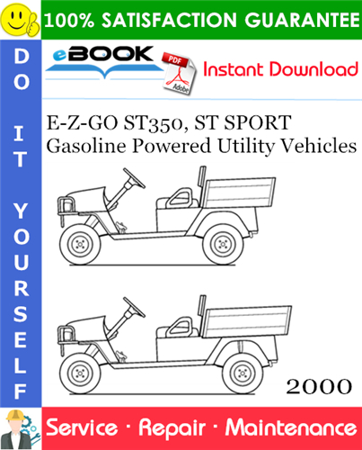 Thumbnail ☆☆ Best ☆☆ E-Z-GO ST350, ST SPORT Gasoline Powered Utility Vehicles Service Repair Manual - Model Year 2000
