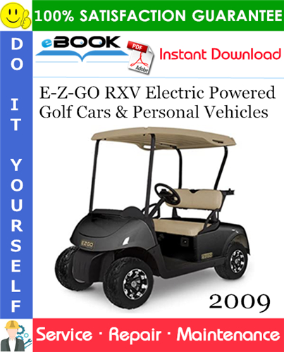 Thumbnail ☆☆ Best ☆☆ E-Z-GO RXV Electric Powered Golf Cars & Personal Vehicles Service Repair Manual - Starting Mid-Model Year 2009