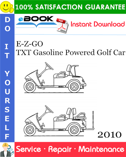 Thumbnail ☆☆ Best ☆☆ E-Z-GO TXT Gasoline Powered Golf Car Service Repair Manual - Starting Model Year 2010