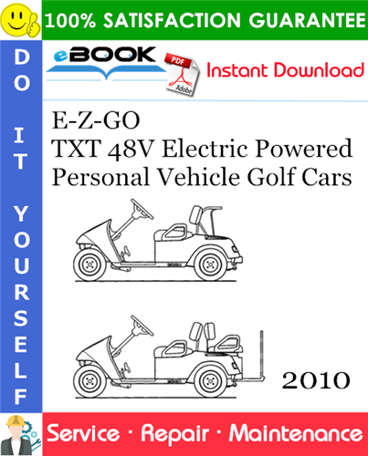 Thumbnail ☆☆ Best ☆☆ E-Z-GO TXT 48V Electric Powered Personal Vehicle Golf Cars Service Repair Manual - Starting Model Year 2010