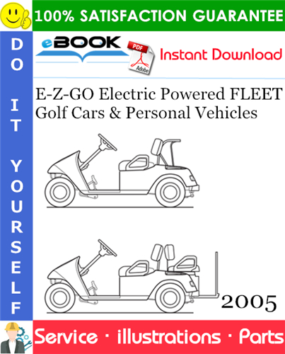 Thumbnail ☆☆ Best ☆☆ E-Z-GO Electric Powered FLEET Golf Cars & Personal Vehicles Parts Manual - Starting Model Year 2005