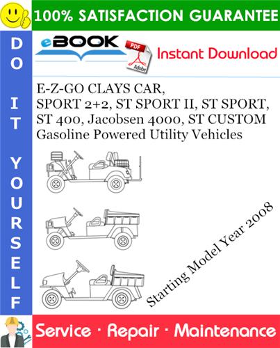 Thumbnail ☆☆ Best ☆☆ E-Z-GO CLAYS CAR, SPORT 2+2, ST SPORT II, ST SPORT, ST 400, Jacobsen 4000, ST CUSTOM Gasoline Powered Utility Vehicles Service Repair Manual - Starting Model Yea