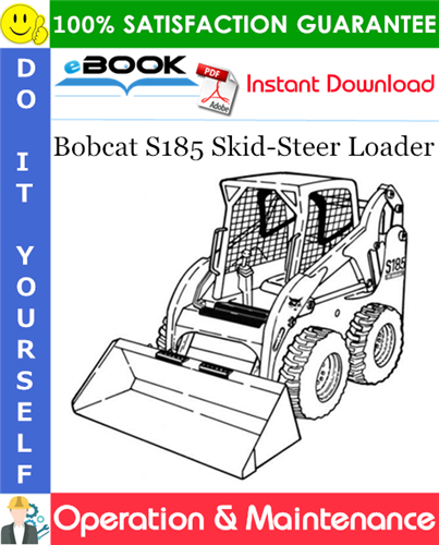 Thumbnail ☆☆ Best ☆☆ Bobcat S185 Skid-Steer Loader Operation & Maintenance Manual (S/N 530360001 & Above, S/N 530460001 & Above)