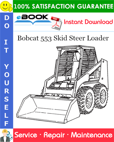 Thumbnail ☆☆ Best ☆☆ Bobcat 553 Skid Steer Loader Service Repair Manual (S/N 516311001 & Above, S/N 516411001 & Above)