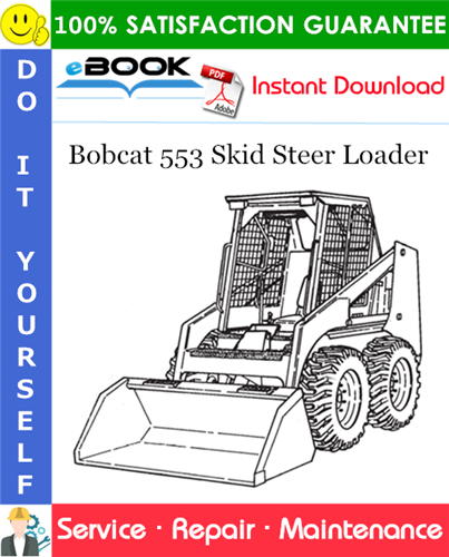 Thumbnail ☆☆ Best ☆☆ Bobcat 553 Skid Steer Loader Service Repair Manual (S/N 520311001 & Above, S/N 520411001 & Above)