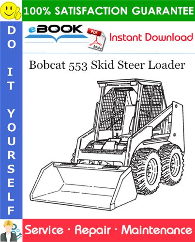 Thumbnail ☆☆ Best ☆☆ Bobcat 553 Skid Steer Loader Service Repair Manual (S/N 539112001 & Above, S/N 539412001 & Above)