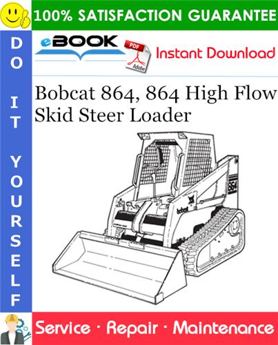 Thumbnail ☆☆ Best ☆☆ Bobcat 864, 864 High Flow Skid Steer Loader Service Repair Manual (S/N 516911001 & Above)