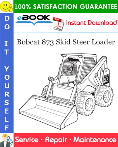 Thumbnail ☆☆ Best ☆☆ Bobcat 873 Skid Steer Loader Service Repair Manual (S/N 514115001 & Above, S/N 514213001 & Above)