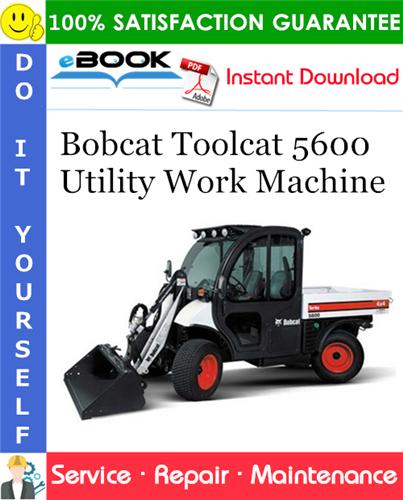 Thumbnail ☆☆ Best ☆☆ Bobcat Toolcat 5600 Utility Work Machine Service Repair Manual (S/N A0W111001 & Above)