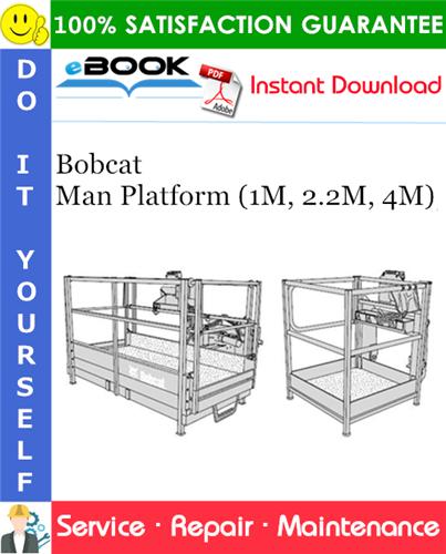 Thumbnail ☆☆ Best ☆☆ Bobcat Man Platform (1M, 2.2M, 4M) Service Repair Manual