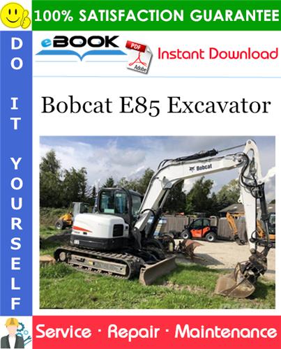 Thumbnail ☆☆ Best ☆☆ Bobcat E85 Excavator Service Repair Manual (S/N B34T11001 & Above, S/N B34S11001 & Above)