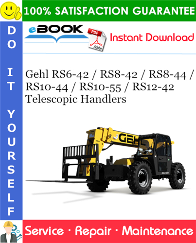 Thumbnail ☆☆ Best ☆☆ Gehl RS6-42 / RS8-42 / RS8-44 / RS10-44 / RS10-55 / RS12-42 Telescopic Handlers Service Repair Manual