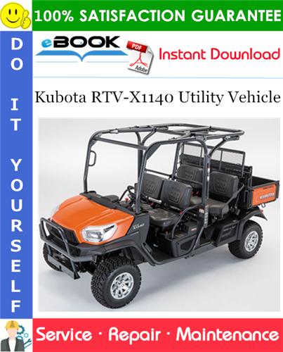 Thumbnail ☆☆ Best ☆☆ Kubota RTV-X1140 Utility Vehicle Service Repair Manual