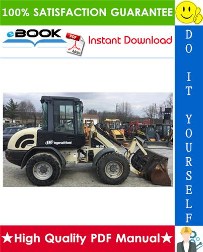 Thumbnail ☆☆ Best ☆☆ Ingersoll-Rand WL350-A Wheel Loader Operation & Maintenance Manual