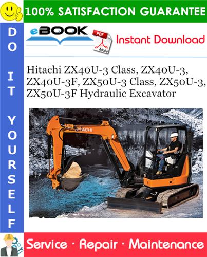 Thumbnail ☆☆ Best ☆☆ Hitachi ZX40U-3 Class, ZX40U-3, ZX40U-3F, ZX50U-3 Class, ZX50U-3, ZX50U-3F Hydraulic Excavator Service Repair Manual + Circuit Diagram