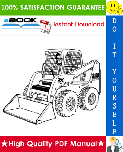 Thumbnail ☆☆ Best ☆☆ Bobcat S160 Skid-Steer Loader Operation & Maintenance Manual