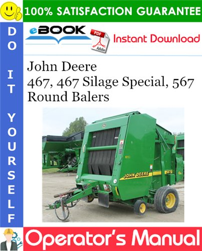 Thumbnail John Deere 467, 467 Silage Special, 567 Round Balers Operator's Manual