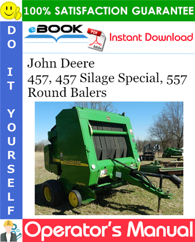 Thumbnail John Deere 457, 457 Silage Special, 557 Round Balers Operator's Manual