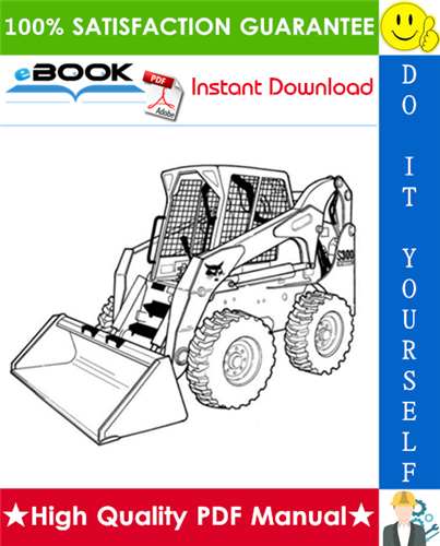 Thumbnail ☆☆ Best ☆☆ Bobcat S300 Skid-Steer Loader Operation & Maintenance Manual