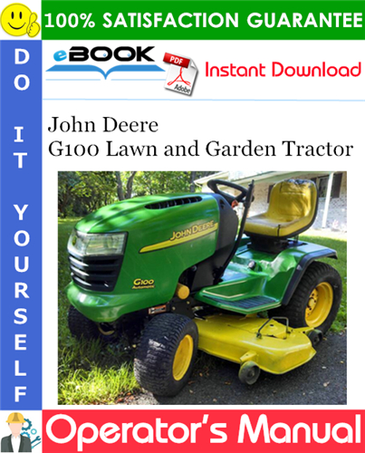 Thumbnail John Deere G100 Lawn and Garden Tractor Operator's Manual (North American Version)