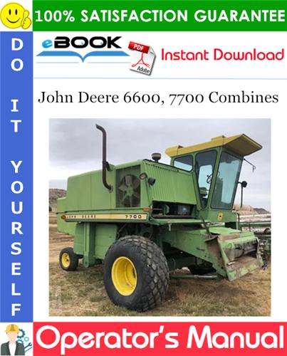 Thumbnail John Deere 6600, 7700 Combines Operator's Manual