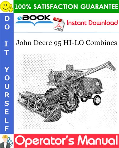 Thumbnail ☆☆ Best ☆☆ John Deere 95 HI-LO Combines Operators Manual