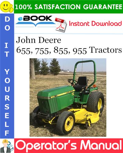 Thumbnail ☆☆ Best ☆☆ John Deere 655, 755, 855, 955 Tractors Operators Manual (Serial No.010001-)