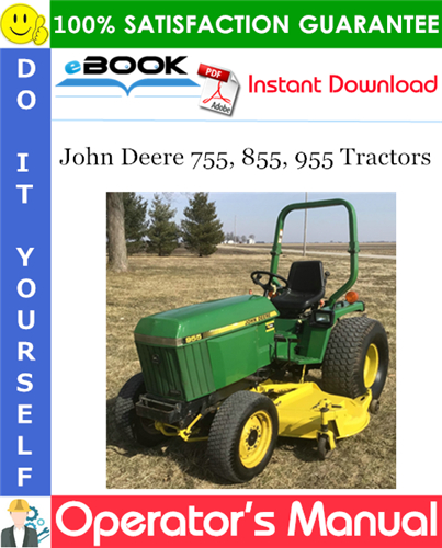 Thumbnail ☆☆ Best ☆☆ John Deere 755, 855, 955 Tractors Operators Manual (Serial No.100001-)