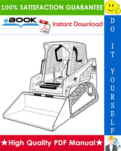 Thumbnail ☆☆ Best ☆☆ Bobcat T110 Compact Track Loader Operation & Maintenance Manual