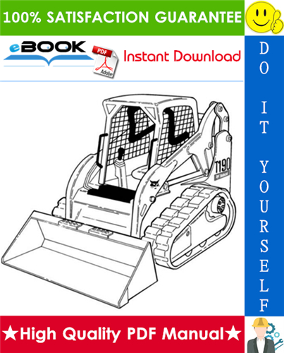 Thumbnail ☆☆ Best ☆☆ Bobcat T190 Compact Track Loader Operation & Maintenance Manual