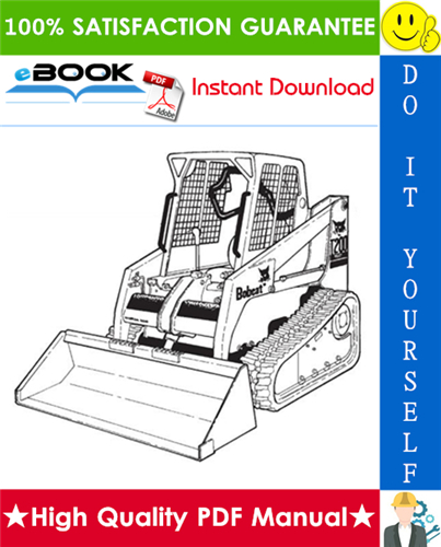Thumbnail ☆☆ Best ☆☆ Bobcat T200 Turbo, T200 Turbo High Flow Compact Track Loader Operation & Maintenance Manual