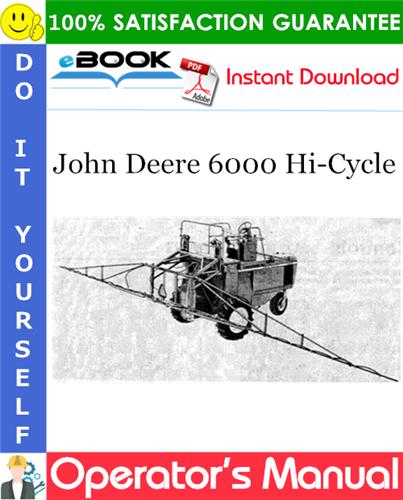 Thumbnail ☆☆ Best ☆☆ John Deere 6000 Hi-Cycle Operators Manual (Serial No.3051-)