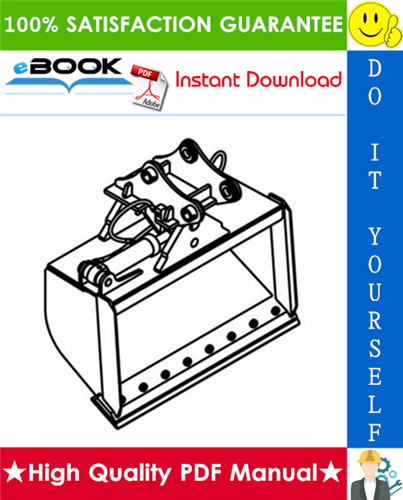 Thumbnail ☆☆ Best ☆☆ Bobcat Tilt Bucket Operation & Maintenance Manual