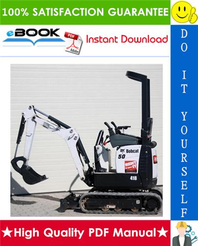 Thumbnail ☆☆ Best ☆☆ Bobcat 418 Compact Excavator Service Repair Manual