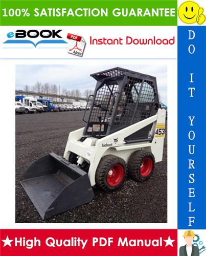 Thumbnail ☆☆ Best ☆☆ Bobcat 453 Skid Steer Loader Service Repair Manual