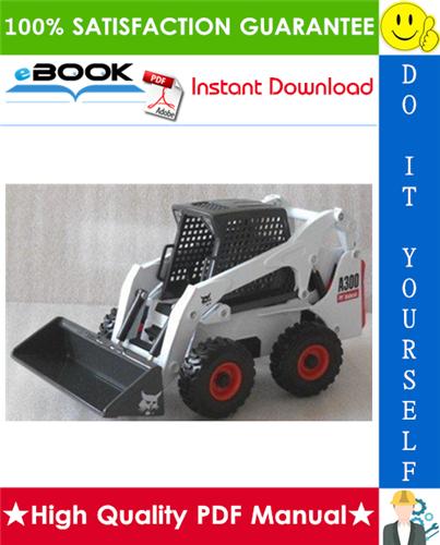 Thumbnail ☆☆ Best ☆☆ Bobcat A300 All-Wheel Steer Loader Service Repair Manual