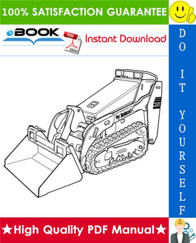Thumbnail ☆☆ Best ☆☆ Bobcat MT52, MT55 Mini Track Loader Service Repair Manual